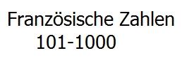 Französische Zahlen 101-1000 ausgeschrieben